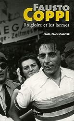 Fausto Coppi : La gloire et les larmes