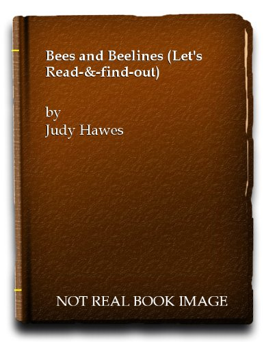 bees-and-beelines-lets-read-find-out