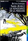La vengeance de la mouche par Boileau-Narcejac