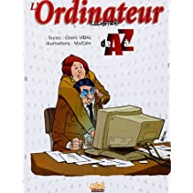L'Ordinateur illustré de A à Z