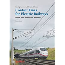 Contact Lines for Electrical Railways: Planning - Design - Implementation - Maintenance