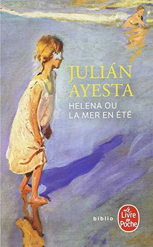 Helena ou la mer en été par Julian Ayesta