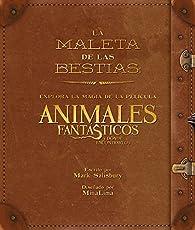 La maleta de las criaturas: explora la magia cinematográfica de Animales fantásticos y dónde encontrarlos par Warner Bros.