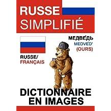 Russe Simplifié - dictionnaire en images (French Edition)