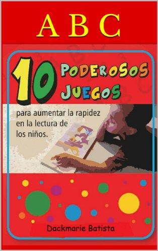 10 PODEROSOS JUEGOS para aumentar la rapidez en la lectura de los niños. por DACKMARIE BATISTA