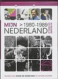 Mijn Nederland in woord en beeld Nederland door de ogen van de Nederlanders Mijn Nederland 1980-1989