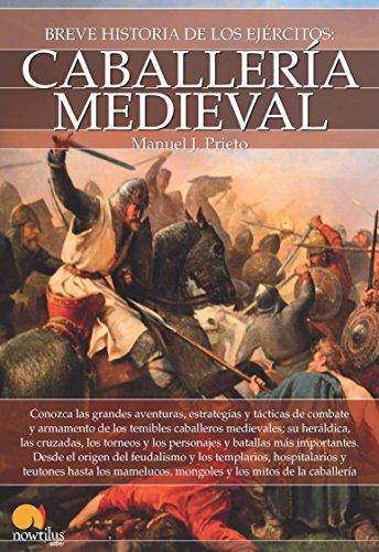 Breve historia de la caballeria medieval epub