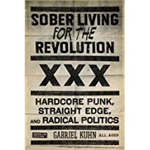 Sober Living For The Revolution (English Edition)