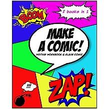 Make A Comic : Writing Workbook & Blank Comic Book Diagonal (English Edition)