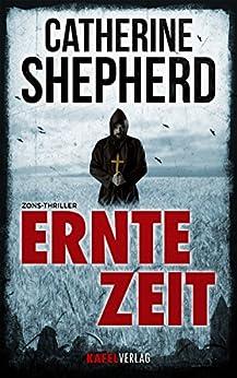 Erntezeit (Zons-Thriller 2) von [Shepherd, Catherine]