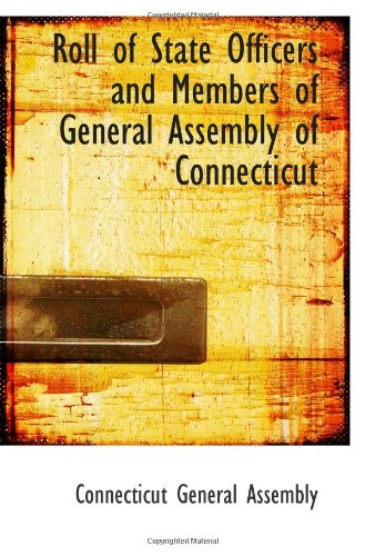 Roll of State Officers and Members of General Assembly of Connecticut -