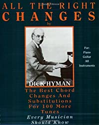 All the Right Changes: The Best Chord Changes and Substitutions for 100 More Tunes Every Musician Should Know