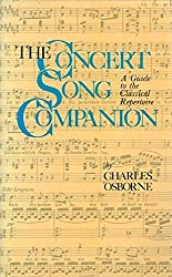 The Concert Song Companion: A Guide to the Classical Repertoire by Charles Osborne (1985-03-01)