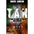 Tan - A Story of Exile, Betrayal and Revenge (A Liam Mannion Story Book 1)