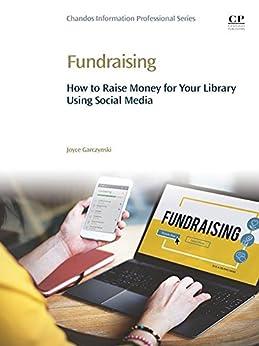 Ebooks Fundraising: How to Raise Money for Your Library Using Social Media Descargar Epub