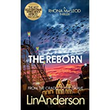 The Reborn (Forensic Scientist Dr Rhona MacLeod Book 7) (English Edition)