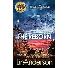 The Reborn (Forensic Scientist Dr Rhona MacLeod Book 7)