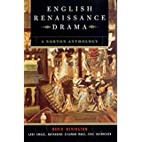 English Renaissance Drama – A Norton Anthology