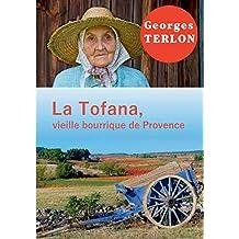 La tofana, vieille bourrique de Provence
