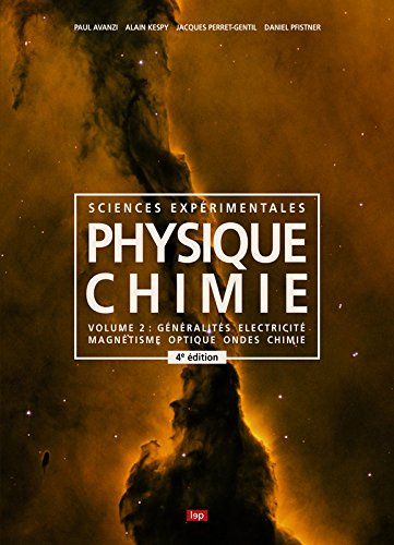 Physique-Chimie - Volume 2 - Generalites - Magnetisme - Optique - Ondes