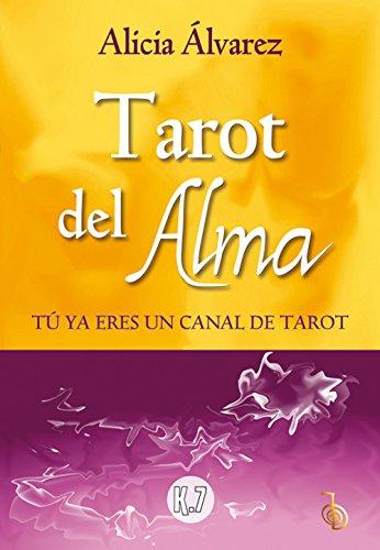 Tarot Del Alma por Alicia Álvarez Gallardo