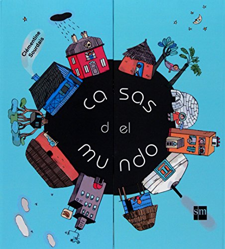 Casas del mundo (Para aprender más sobre) por Clèmentine Sourdais