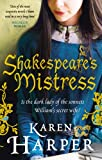 Shakespeare's Mistress: Historical Fiction