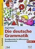 Die deutsche Grammatik - Band 2: Grundbausteine für differenzierten Deutschunterricht
