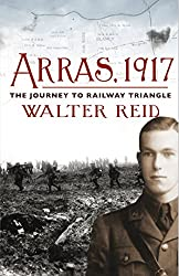 Arras, 1917: The Journey to Railway Triangle