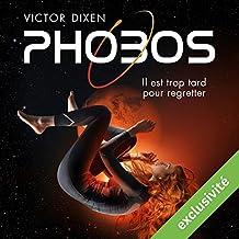 Phobos : Il est trop tard pour regretter (Phobos 1)