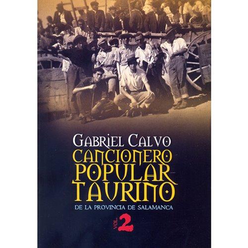 Cancionero Popular Taurino de la Provincia de Salamanca. Vol. 2