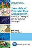 Essentials of Financial Risk Management: Practical Concepts for the General Manager