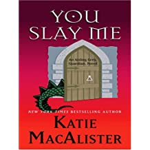 You Slay Me by Katie MacAlister (2006-11-02)