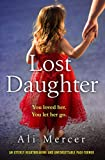 Lost Daughter: An utterly heartbreaking and unforgettable page turner (English Edition)