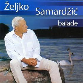Zeljko Samardzic 19 pesama