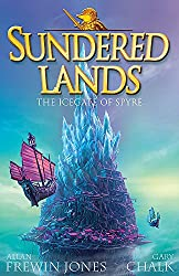 The Icegate of Spyre: Book 4 (Sundered Lands)