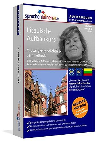 Litauisch-Aufbaukurs: Lernstufen B1+B2. Lernsoftware auf CD-ROM + MP3-Audio-CD für...