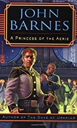 A Princess of the Aerie (Jak Jinnaka) by John Barnes (2003-01-05)