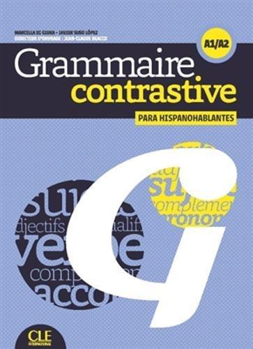 Grammaire contrastive pour hispanophones - Niveaux A1/A2 - Livre + CD