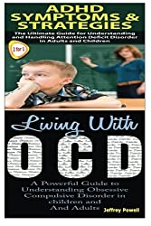 ADHD Symptoms & Strategies & Living With OCD (Human Behaviour Box Set) (Volume 3) by Jeffrey Powell (2014-10-12)