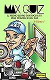 Max Quiz: Il primo libro di giochi su Max Pezzali e gli 883 - Volume 1