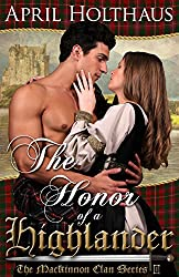 The Honor of a Highlander (The MacKinnon Clan Series Book 1)