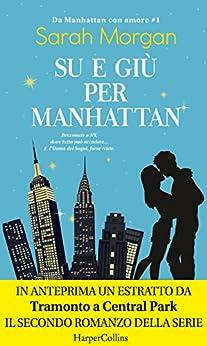 Su e giù per Manhattan (Da Manhattan con amore Vol. 1) di [Morgan, Sarah]