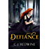 Defiance: Number 1 in series (Courier's Daughter Trilogy)