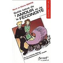 Guide Totus de l'amour et de la fécondité