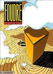 Foudre, tome 4 : Le Dernier Nobel