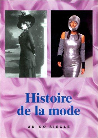 Histoire de la mode au XXe siècle par Peter Delius