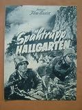 Illustrierter Film-Kurier, Nr. 3184 - Spähtrupp Hallgarten - Spielleitung: Herbert B. Fredersdorf - Mit Rene Deltgen, Paul Klinger,..