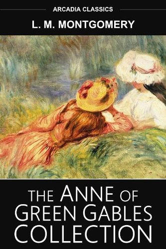 Anne of Green Gables Collection (8 Books) (English Edition) Arcadia Green