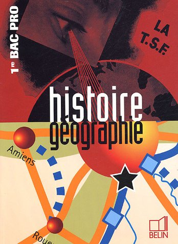 Histoire géographie 1e Bac pro par Brigitte Allain-Chevallier, Eric Favard, Roselyne Schneider, Corinne Walter-Glaymann
